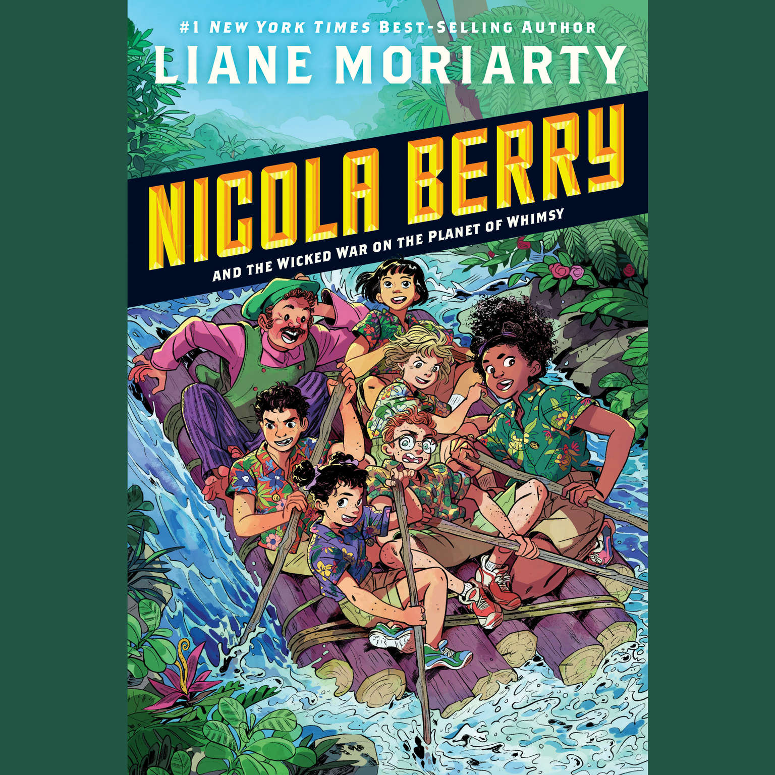 Nicola Berry and the Wicked War on the Planet of Whimsy #3 Audiobook, by Liane Moriarty
