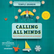 Calling All Minds: How To Think and Create Like an Inventor Audiobook, by Temple Grandin