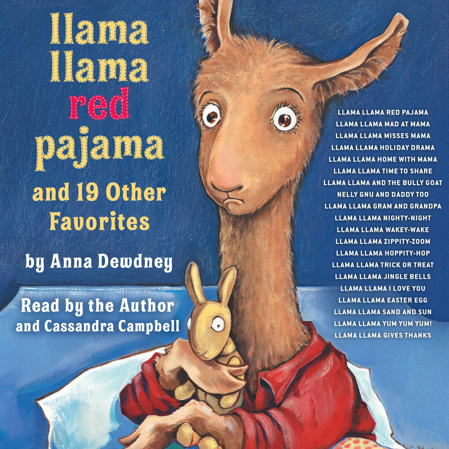 Llama Llama Red Pajama and 19 Other Favorites: Llama Llama Mad at Mama; Llama Llama Misses Mama; Llama Llama Holiday Drama; and More Audiobook, by Anna Dewdney