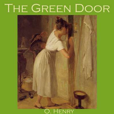 The Green Door Audiobook, by O. Henry
