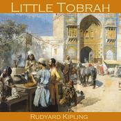 Little Tobrah Audiobook, by Rudyard Kipling