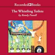 Whistling Toilets Audiobook, by Randy Powell