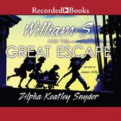 William S. and the Great Escape Audiobook, by Zilpha Keatley Snyder