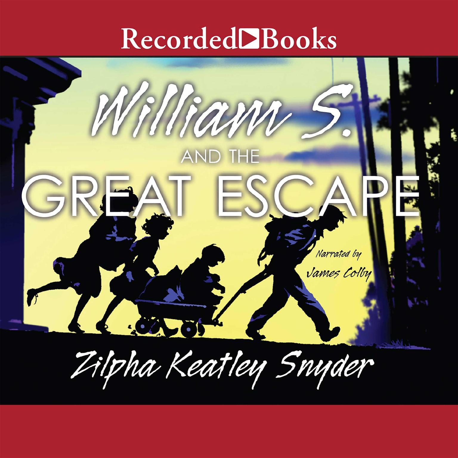 Printable William S. and the Great Escape Audiobook Cover Art