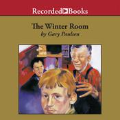 The Winter Room Audiobook, by Gary Paulsen