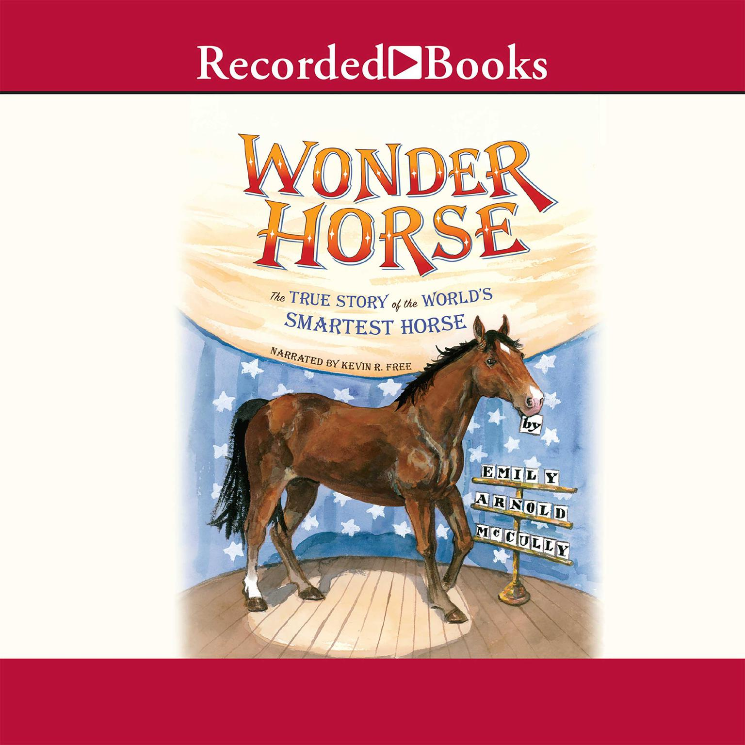 Printable Wonder Horse: The True Story of the World's Smartest Horse Audiobook Cover Art