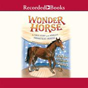 Wonder Horse: The True Story of the World's Smartest Horse Audiobook, by Emily Arnold McCully