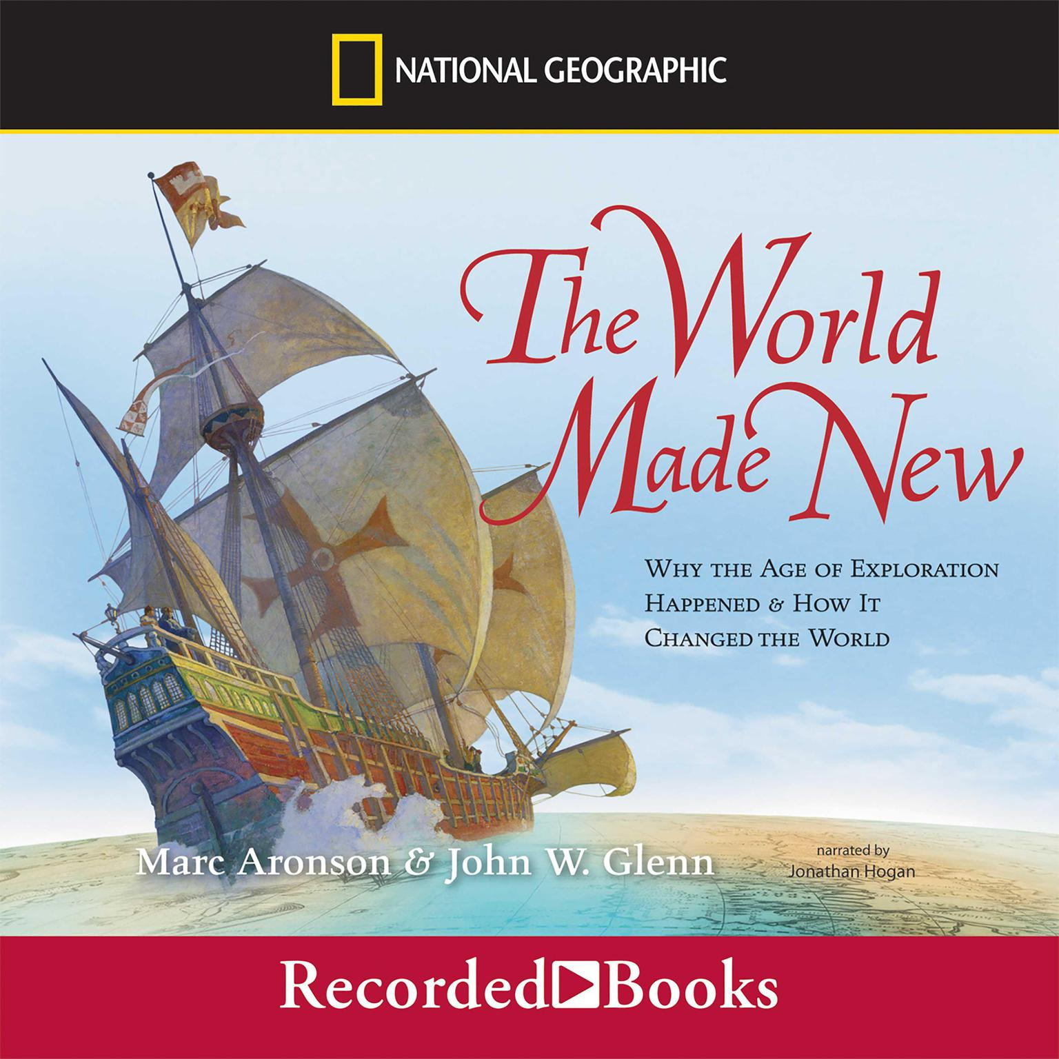 Printable The World Made New: Why the Age of Exploration Happened and How It Changed the World Audiobook Cover Art