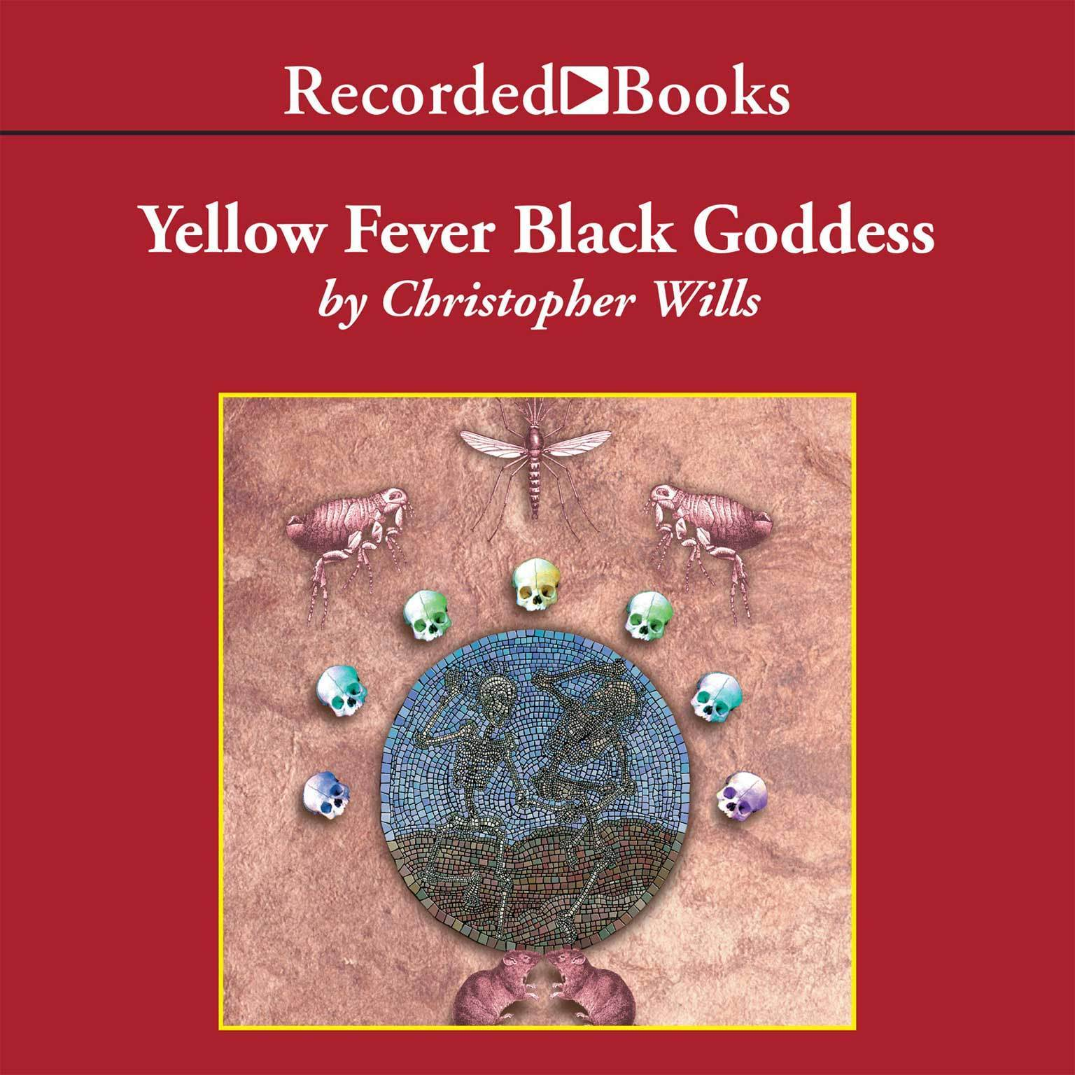 Printable Yellow Fever Black Goddess: The Coevolution of People and Plagues Audiobook Cover Art