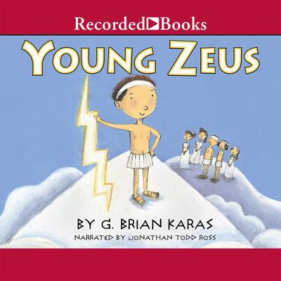 Young Zeus Audiobook, by G. Brian Karas