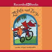 Zelda and Ivy Audiobook, by Laura McGee Kvasnosky