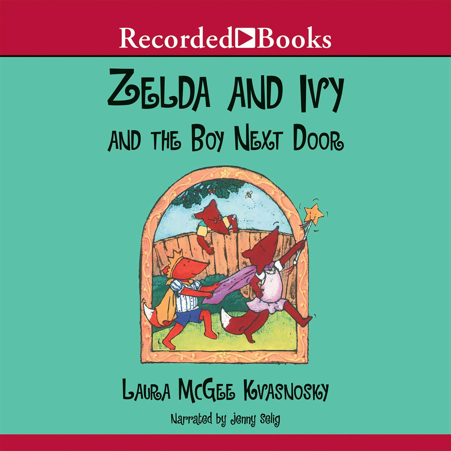 Printable Zelda and Ivy and the Boy Next Door Audiobook Cover Art