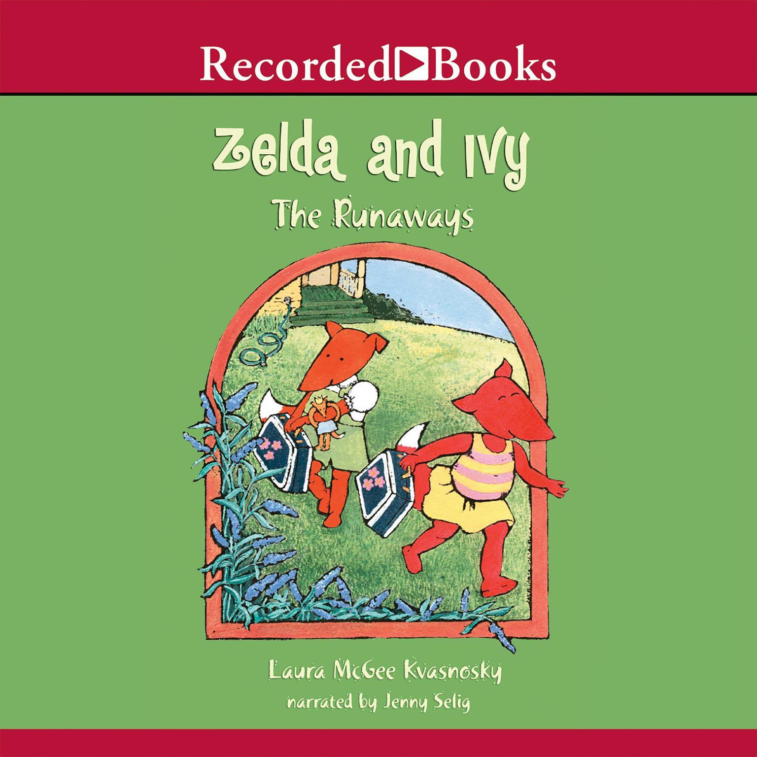 Printable Zelda and Ivy: The Runaways Audiobook Cover Art