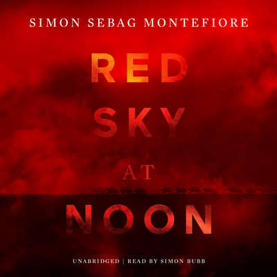 Red Sky at Noon Audiobook, by Simon Sebag Montefiore