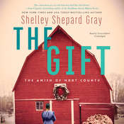 The Gift: The Amish of Hart County Audiobook, by Shelley Shepard Gray