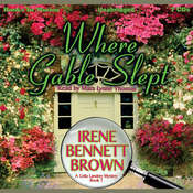 Where Gable Slept: Celia Landrey, 1 Audiobook, by Irene Bennett Brown