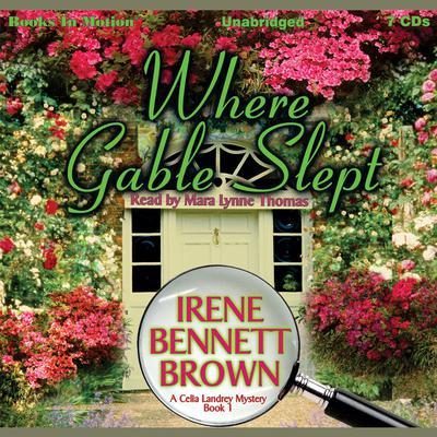 Where Gable Slept: Celia Landrey, 1 Audiobook, by