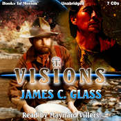 Visions Audiobook, by James C. Glass
