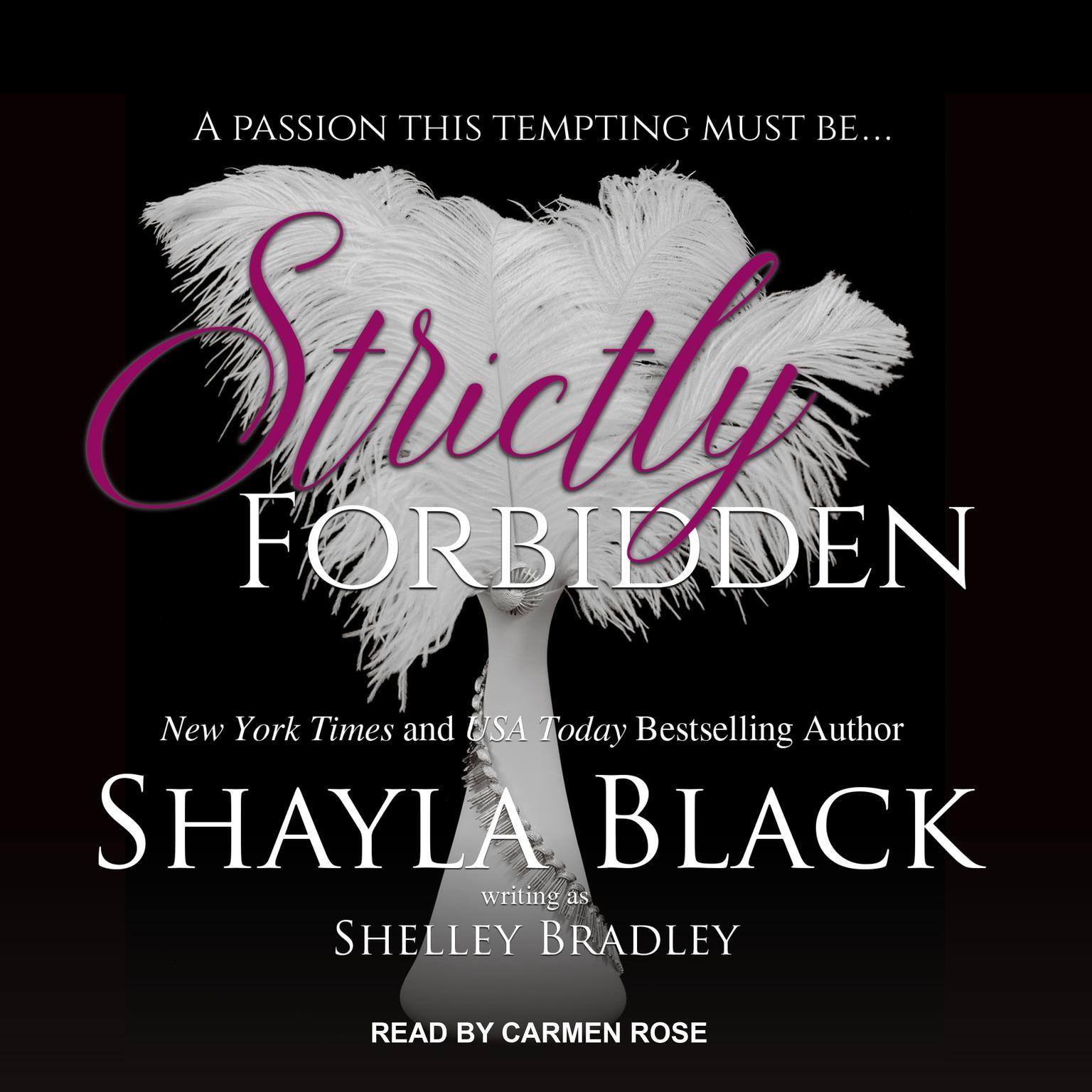 Strictly Forbidden Audiobook, by Shayla Black