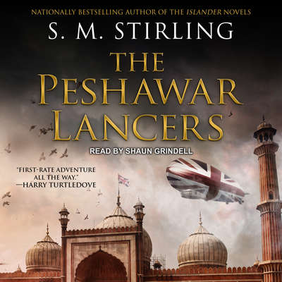 The Peshawar Lancers Audiobook, by S. M. Stirling