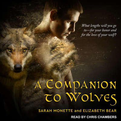 A Companion to Wolves Audiobook, by Sarah Monette