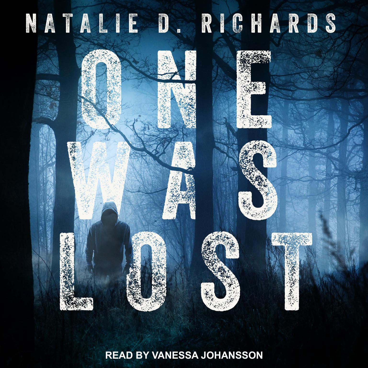 One Was Lost Audiobook, by Natalie D. Richards