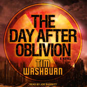 The Day after Oblivion Audiobook, by Tim Washburn