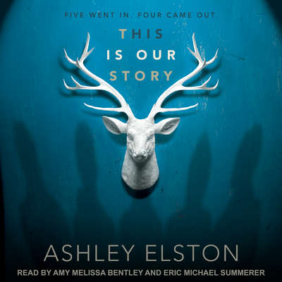 This Is Our Story Audiobook, by Ashley Elston