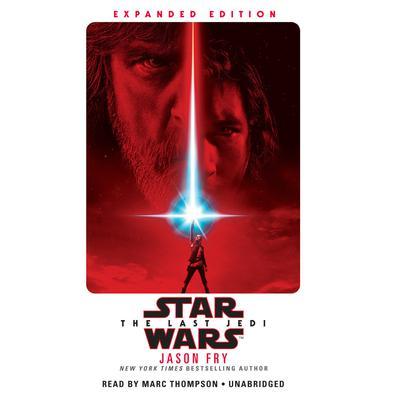 The Last Jedi (Star Wars) Audiobook, by Jason Fry