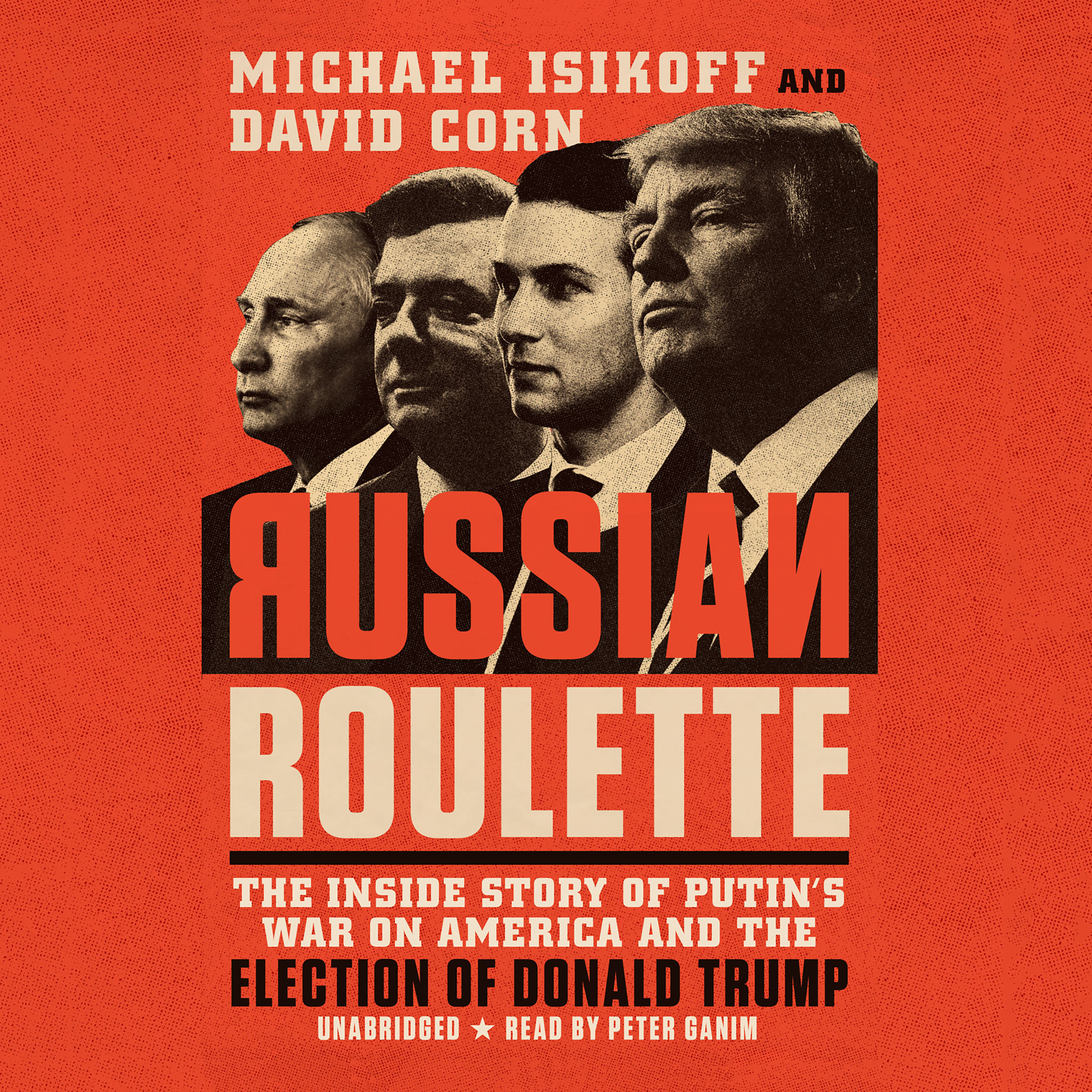Printable Russian Roulette: The Inside Story of Putin's War on America and the Election of Donald Trump Audiobook Cover Art