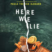 Here We Lie Audiobook, by Paula Treick DeBoard
