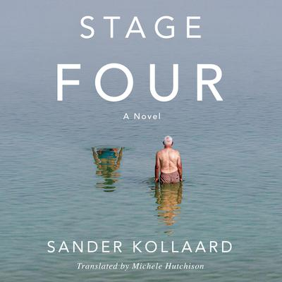 Stage Four: A Novel: A Novel Audiobook, by Sander Kollaard