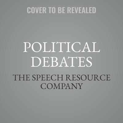 Political Debates Audiobook, by the Speech Resource Company