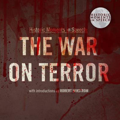 The War on Terror Audiobook, by the Speech Resource Company