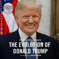 The Evolution of Donald Trump Audiobook, by the Speech Resource Company