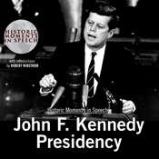 John F. Kennedy Presidency Audiobook, by the Speech Resource Company