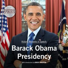 Barack Obama Presidency Audiobook, by the Speech Resource Company