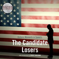 The Candidate Losers Audiobook, by the Speech Resource Company