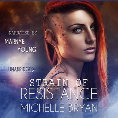 Strain of Resistance Audiobook, by Michelle Bryan