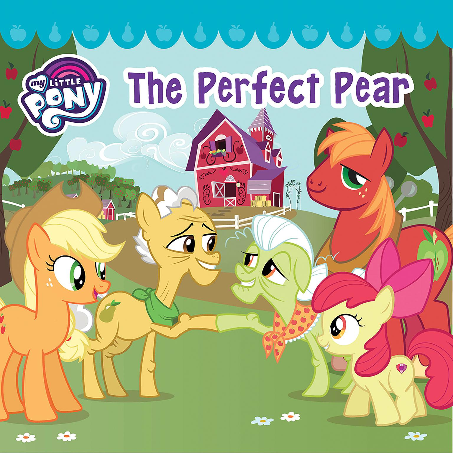 Printable My Little Pony: The Perfect Pear Audiobook Cover Art