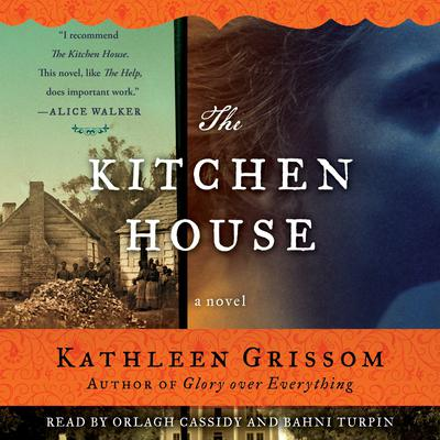 The Kitchen House: A Novel Audiobook, by Kathleen Grissom