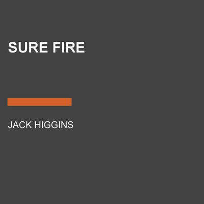 Sure Fire Audiobook, by Jack Higgins