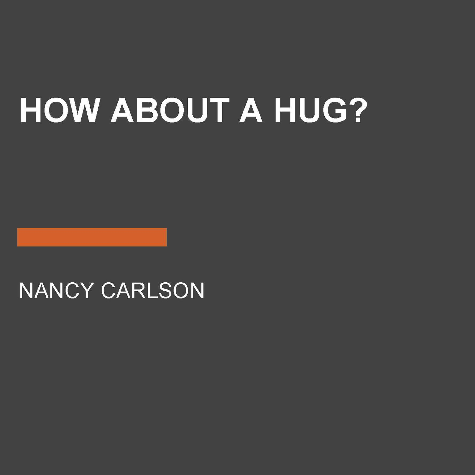 Printable How About a Hug? Audiobook Cover Art
