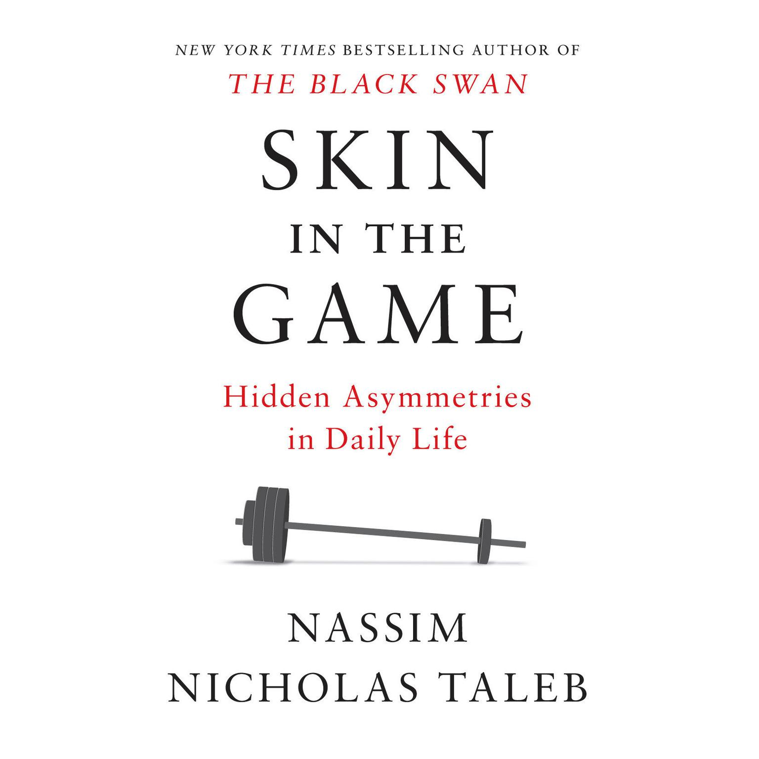 Printable Skin in the Game: Hidden Asymmetries in Daily Life Audiobook Cover Art