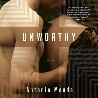 Unworthy: A Novel Audiobook, by Antonio Monda
