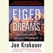 Eiger Dreams: Ventures Among Men and Mountains Audiobook, by Jon Krakauer