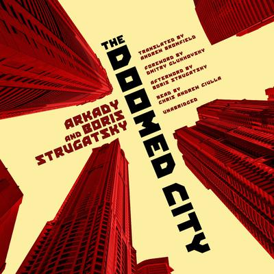 The Doomed City Audiobook, by Arkady Strugatsky