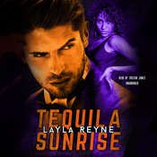 Tequila Sunrise Audiobook, by Layla Reyne