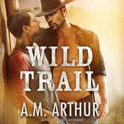 Wild Trail Audiobook, by A. M. Arthur
