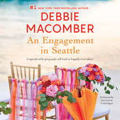 An Engagement in Seattle: Groom Wanted & Bride Wanted Audiobook, by Debbie Macomber